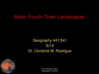 Mars: Fourth Order Landscapes