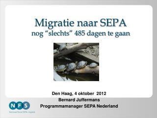 """Migratie naar SEPA nog """"slechts"""" 485 dagen te gaan"""
