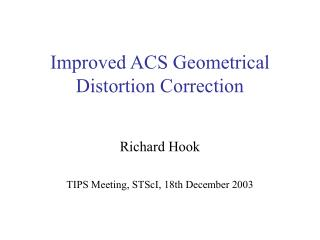 Improved ACS Geometrical Distortion Correction