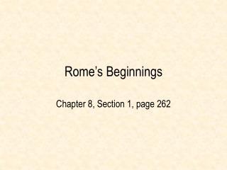 Rome s Beginnings