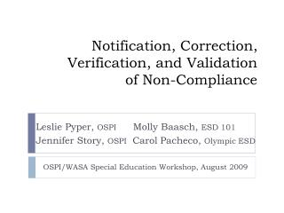 Notification, Correction, Verification, and Validation  of Non-Compliance