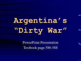 """Argentina's  """"Dirty War"""""""