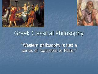 Greek Classical Philosophy