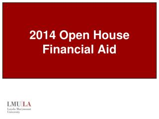2014 Open House Financial Aid