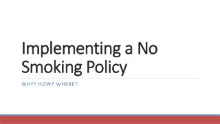 Implementing a No Smoking Policy