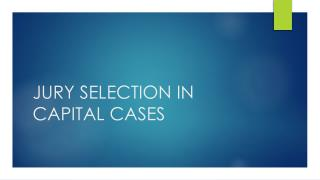JURY SELECTION IN CAPITAL CASES