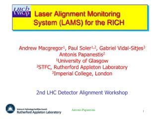 Laser Alignment Monitoring             System (LAMS) for the RICH