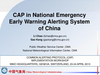 CAP in National Emergency Early Warning Alerting System of China