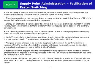Supply Point Administration – Facilitation of 		Faster Switching