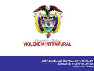 VIOLENCIA INTRAMURAL