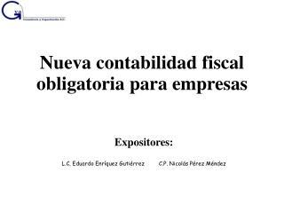 Nueva  contabilidad  fiscal  obligatoria para empresas
