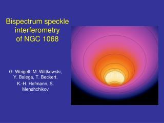 Bispectrum speckle interferometry  of NGC 1068