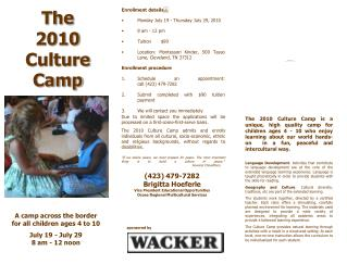 A camp across the border for all children ages 4 to 10  July 19 - July 29 8 am - 12 noon