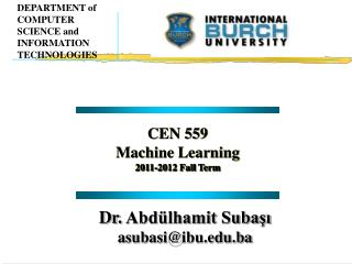 CEN 559  Machine Learning 2011-2012  Fall Term