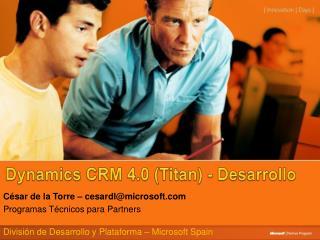 Dynamics CRM 4.0 Titan - Desarrollo