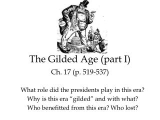 The Gilded Age (part I) Ch. 17 (p. 519-537)