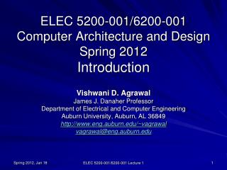 ELEC 5200-001/6200-001 Computer Architecture and Design Spring 2012 Introduction