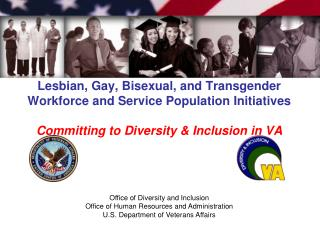 Lesbian, Gay, Bisexual, and Transgender Workforce and Service Population Initiatives  Committing to Diversity  Inclusion