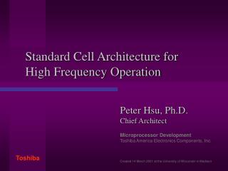 Standard Cell Architecture for High Frequency Operation