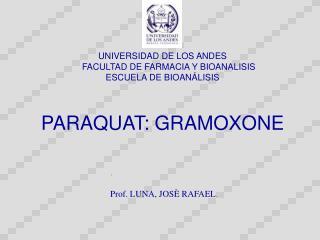 PARAQUAT: GRAMOXONE