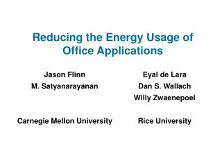 Reducing the Energy Usage of Office Applications