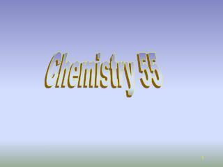 Chemistry 55