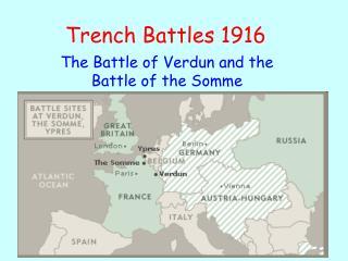 Trench Battles 1916