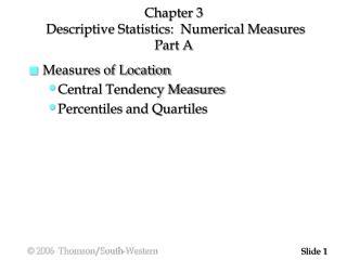 Chapter 3  Descriptive Statistics:  Numerical Measures Part A
