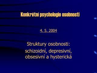 Konkrétní psychologie osobnosti