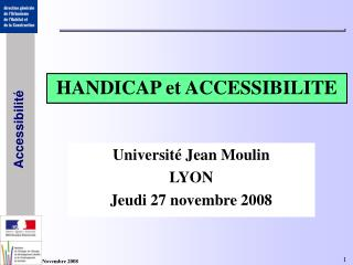 HANDICAP et ACCESSIBILITE