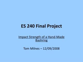 ES 240 Final Project