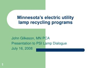 Minnesota's electric utility lamp recycling programs