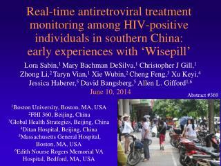1 Boston University, Boston, MA, USA 2 FHI 360, Beijing, China