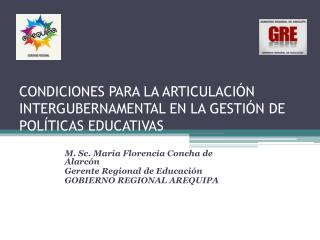 CONDICIONES PARA LA ARTICULACI N INTERGUBERNAMENTAL EN LA GESTI N DE POL TICAS EDUCATIVAS