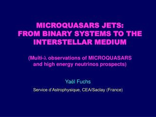 Yaël Fuchs Service d'Astrophysique, CEA/Saclay  (France)