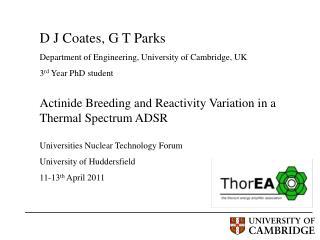 D J Coates, G T Parks  Department of Engineering, University of Cambridge, UK