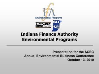 Indiana Finance Authority Environmental Programs