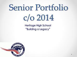 Senior Portfolio c/o 2014