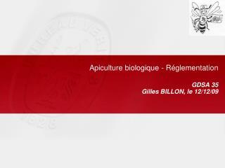 Apiculture biologique - R glementation