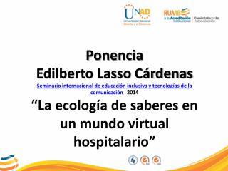 Ponencia Edilberto Lasso Cárdenas
