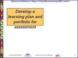 Develop a learning plan and portfolio for assessment