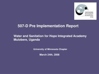 507-D Pre Implementation Report