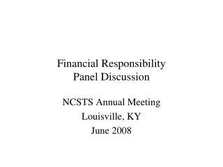 Financial Responsibility Panel Discussion