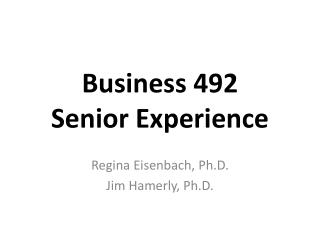 Business 492  Senior Experience