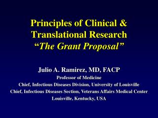 "Principles of Clinical & Translational Research  "" The Grant Proposal """