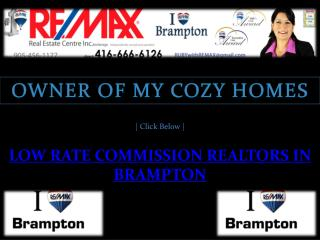 Low Rate Commission Realtors in Brampton