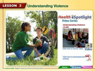 Understanding Violence (2:40)