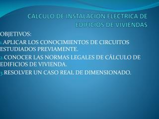 C�LCULO DE INSTALACI�N EL�CTRICA DE EDIFICIOS DE VIVIENDAS