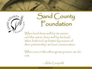 Sand County    Foundation