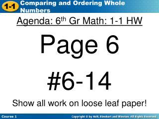 Agenda: 6 th  Gr Math: 1-1 HW